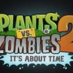 Plants vs Zombies 2 llegara en Julio